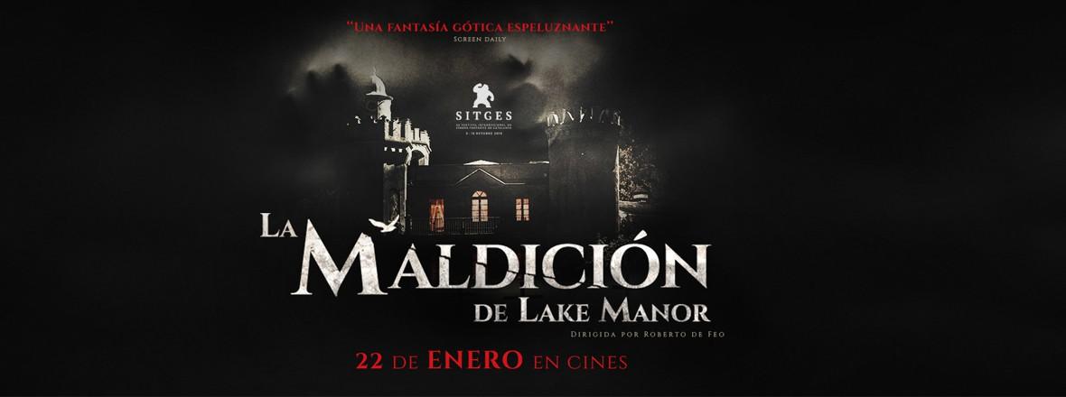 A - LA MALDICION DE LAKE MANOR